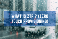What is ZTP